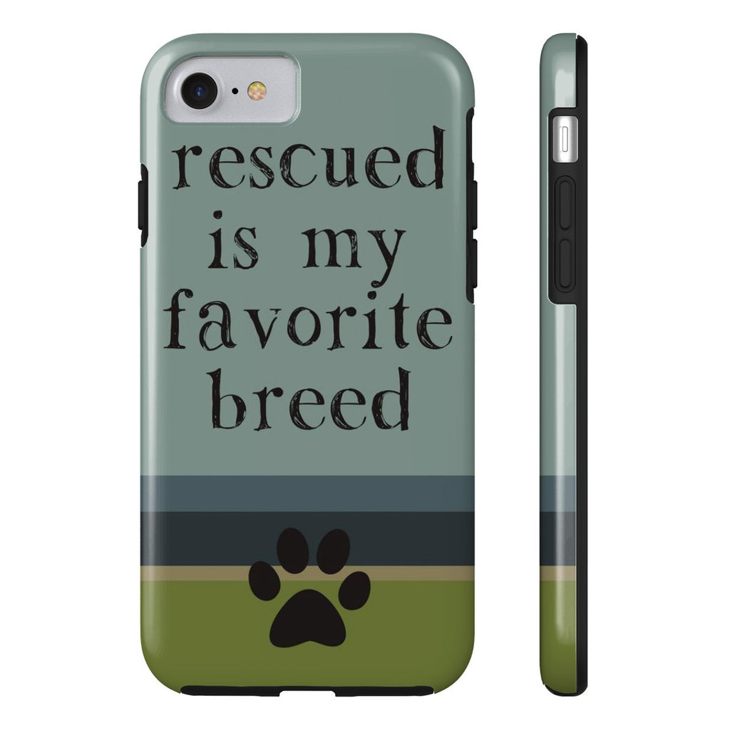 iPhone 7 Rescued is my Favorite Breed Phone Case with Tough Rugged Protection