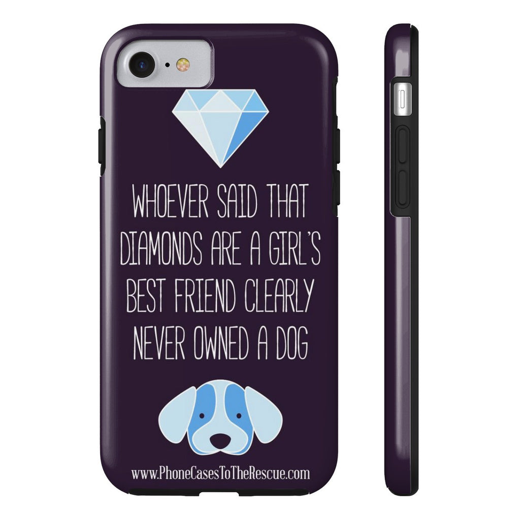 iPhone 7 Diamonds Are a Girl's Best Friend Phone Case with Tough Rugged Protection