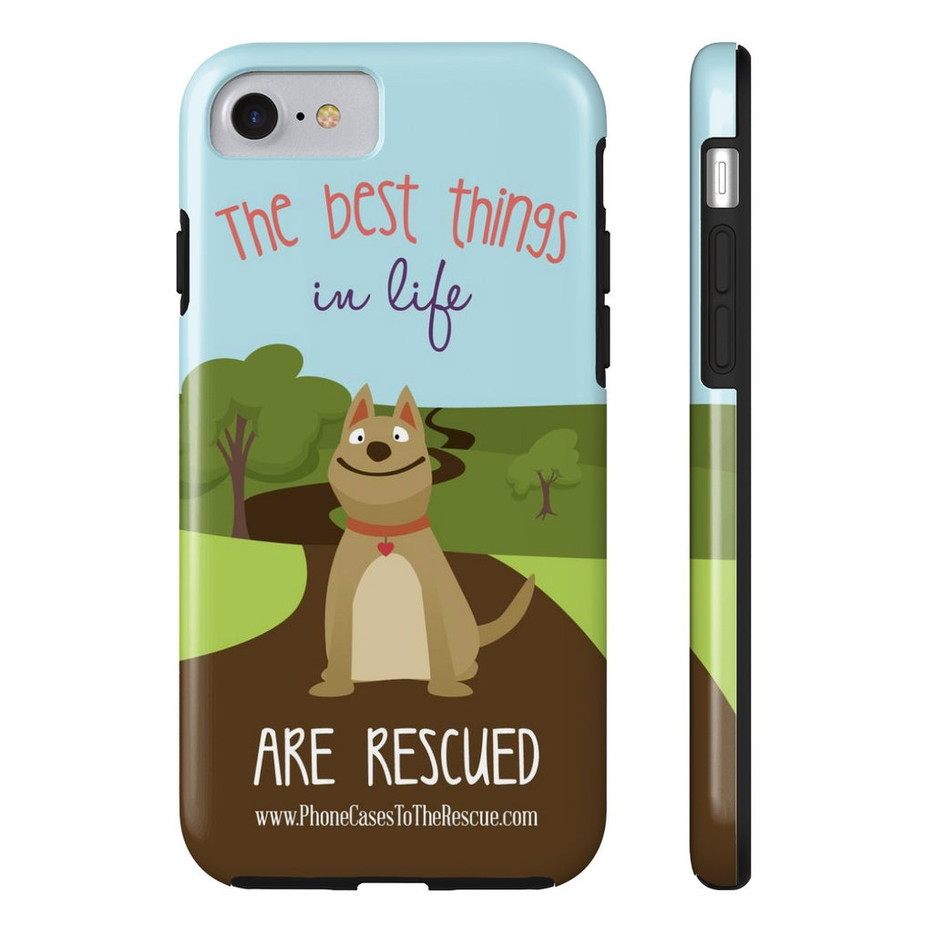 iPhone 7 The Best Things in Life Phone Case with Tough Rugged Protection