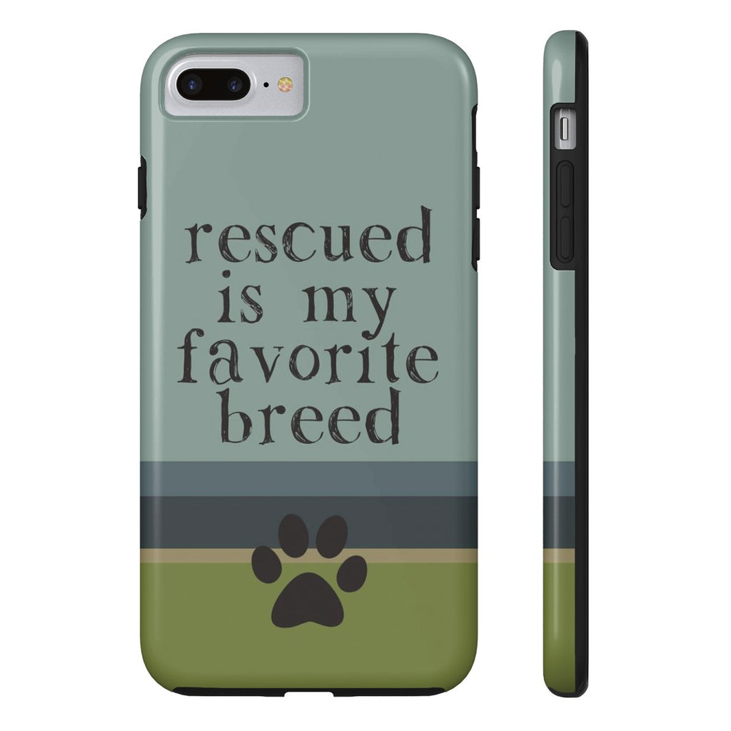 iPhone 7 Plus Rescued is my Favorite Breed Phone Case with Tough Rugged Protection