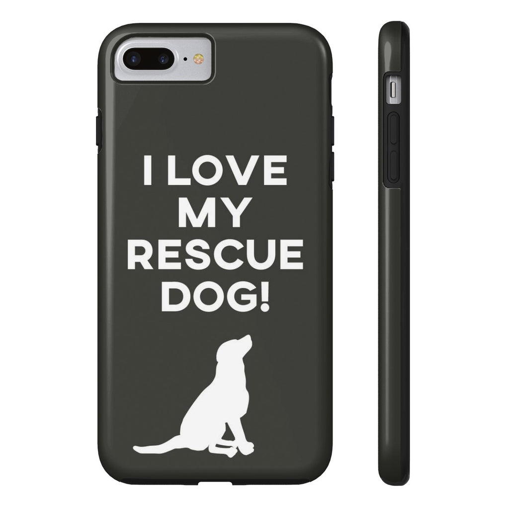 iPhone 7 Plus I Love My Rescue Dog Phone Case with Tough Rugged Protection