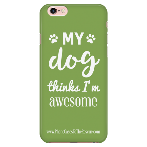 iPhone 7/7s Phone Case with Inspirational Dog Quote with Ultra Slim Durable Profile