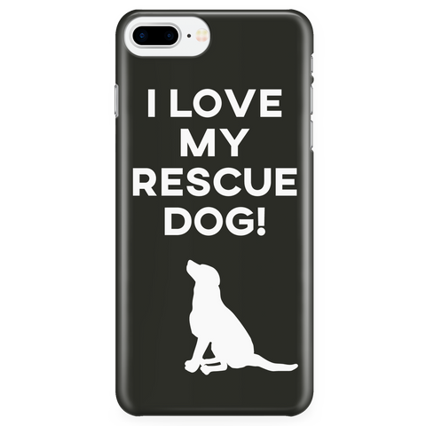 iPhone 7/7s Plus I Love My Rescue Dog Phone Case with Ultra Slim Durable Profile