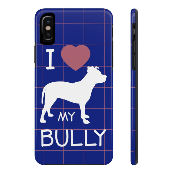 iPhone X I Love My Bully Phone Case with Tough Rugged Protection