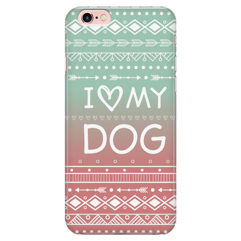 iPhone 7/7s I Love My Dog Phone Case with Ultra Slim Durable Profile