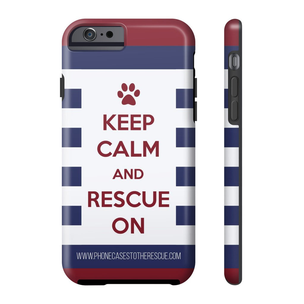 iPhone 6/6s Keep Calm and Rescue On Patriotic Phone Case with Tough Rugged Protection