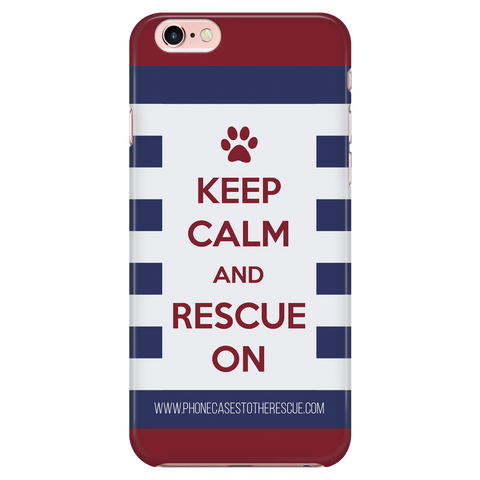 iPhone 6/6s Keep Calm and Rescue On Patriotic Phone Case with Ultra Slim Durable Profile