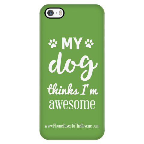 iPhone 5/5s Phone Case with Inspirational Dog Quote with Ultra Slim Durable Profile