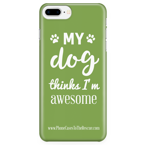 iPhone 7/7s Plus Phone Case with Inspirational Dog Quote with Ultra Slim Durable Profile