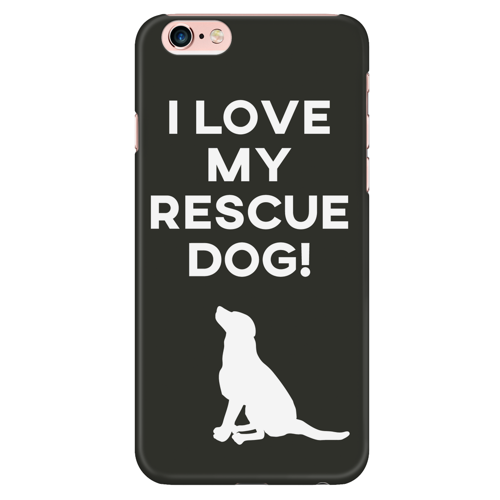iPhone 6/6s I Love My Rescue Dog Phone Case with Ultra Slim Durable Profile