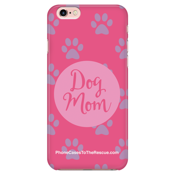 Dog Mom - Available for Androids & iPhones