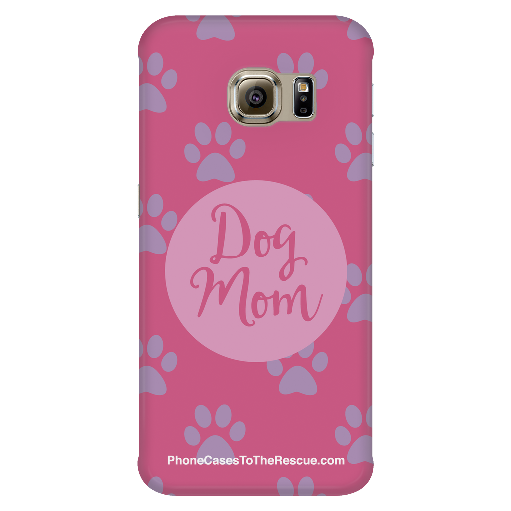Samsung Galaxy S6 Edge Dog Mom Phone Case with Ultra Slim Durable Profile