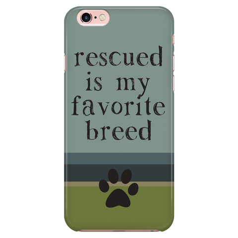 iPhone 7/7s Rescued is my Favorite Breed Phone Case with Ultra Slim Durable Profile
