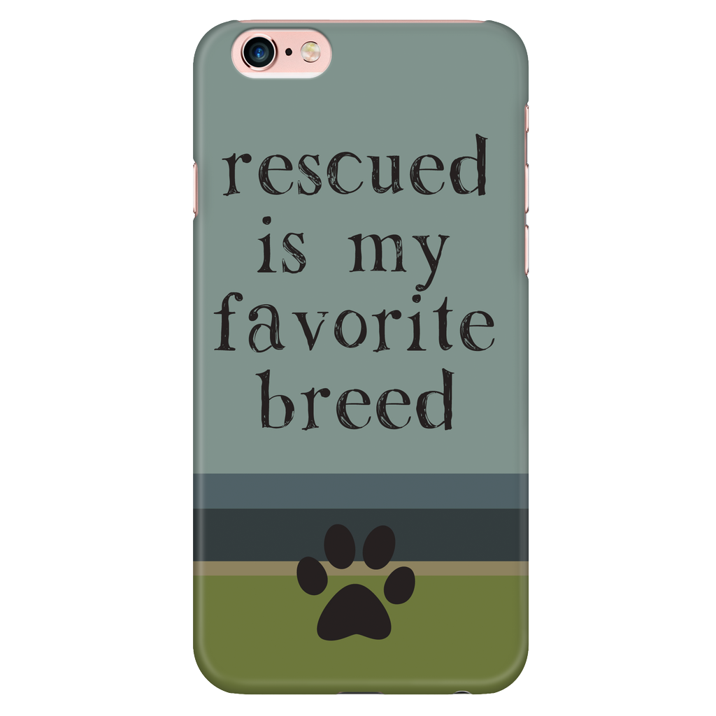 iPhone 6/6s Rescued is my Favorite Breed Phone Case with Ultra Slim Durable Profile