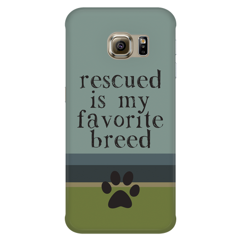 Samsung Galaxy S6 Edge Rescued is my Favorite Breed Phone Case with Ultra Slim Durable Profile