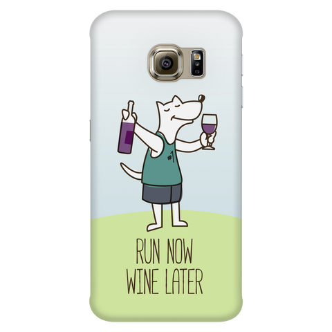 Samsung Galaxy S6 Edge Run Now Drinks Later Phone Case with Ultra Slim Durable Profile
