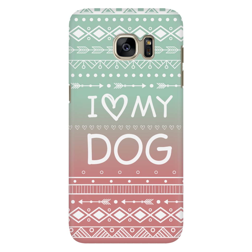 Samsung Galaxy S7 I Love My Dog Phone Case with Ultra Slim Durable Profile