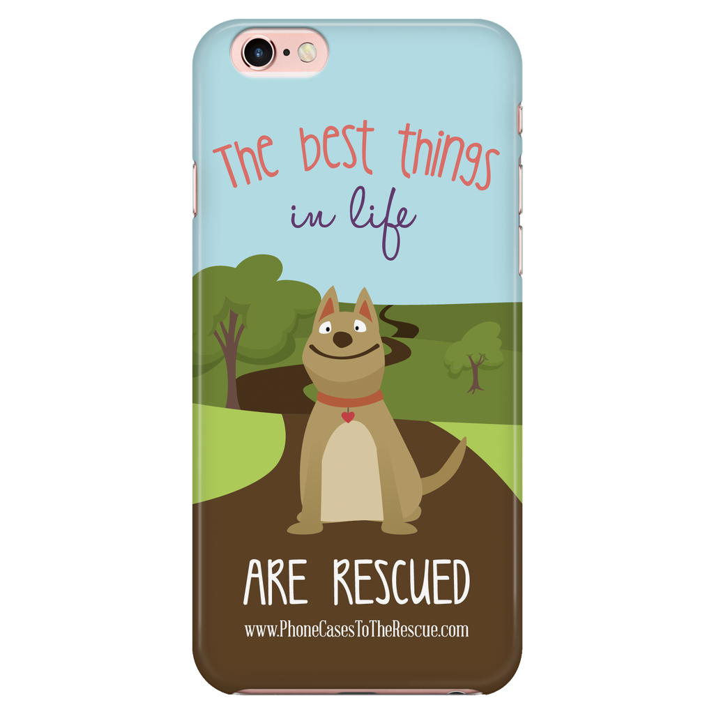 iPhone 6/6s The Best Things in Life Phone Case with Ultra Slim Durable Profile