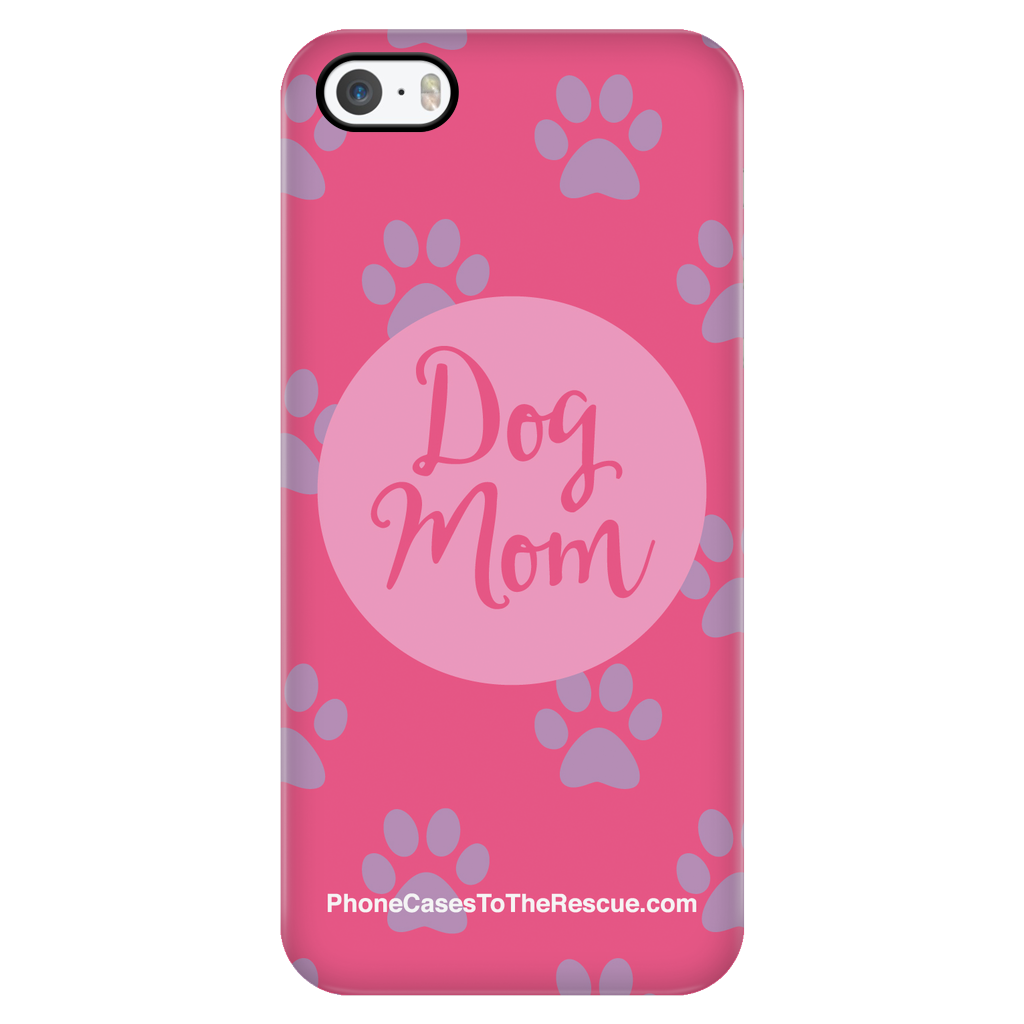 iPhone 5/5s - Dog Mom - Phone Case with Ultra Slim Durable Profile