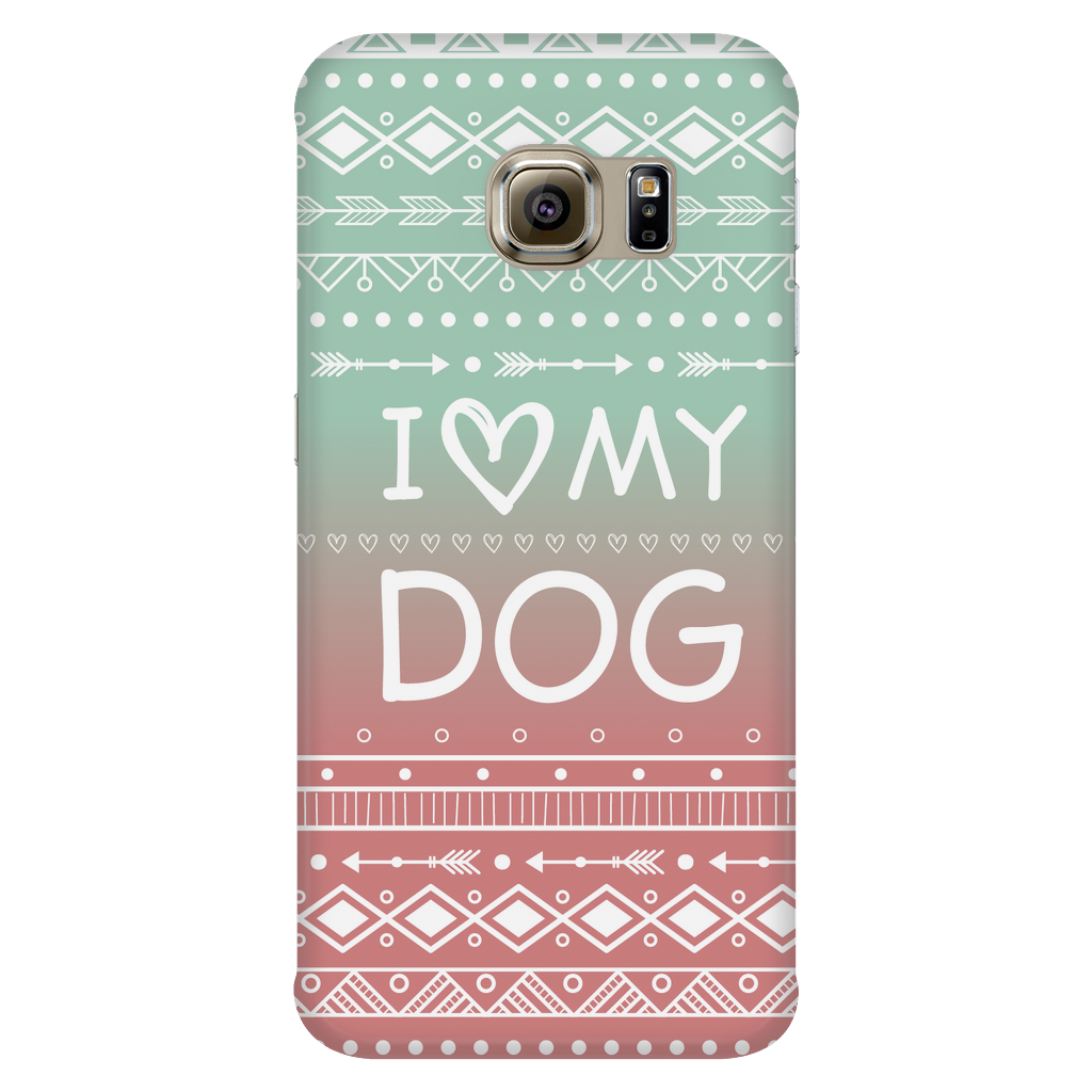 Samsung Galaxy S6 Edge I Love My Dog Phone Case with Ultra Slim Durable Profile