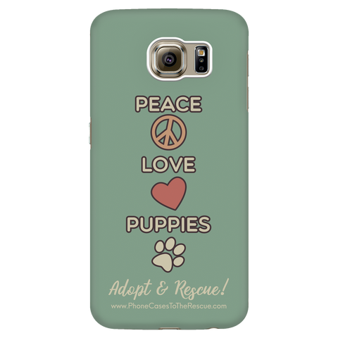 Samsung Galaxy S6 Peace, Love, and Puppies Phone Case with Ultra Slim Durable Profile