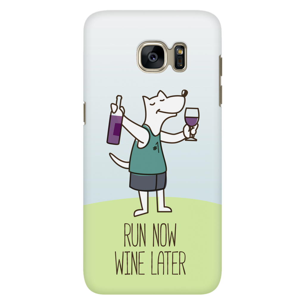 Samsung Galaxy S7 Run Now Drinks Later Phone Case with Ultra Slim Durable Profile