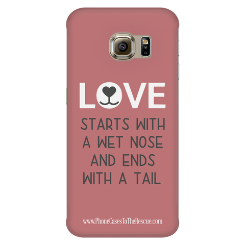 Samsung Galaxy S6 Edge Where Love Starts Phone Case with Ultra Slim Durable Profile