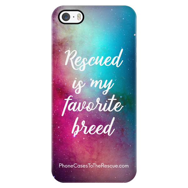 Rescued Is My Favorite - Available for Androids & iPhones