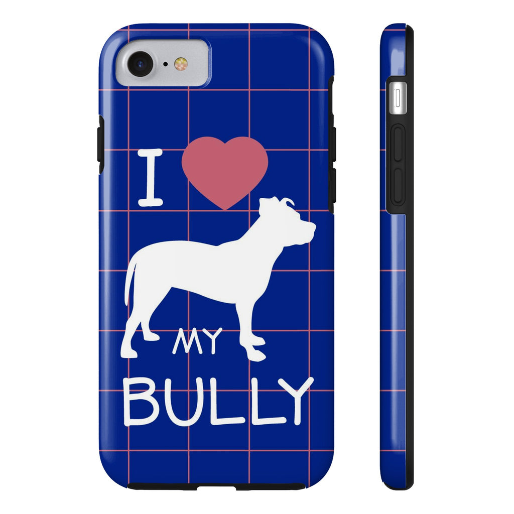 iPhone 7 I Love My Bully Phone Case with Tough Rugged Protection