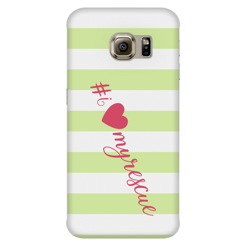 Samsung Galaxy S6 Edge I Love My Rescue Phone Case with Ultra Slim Durable Profile