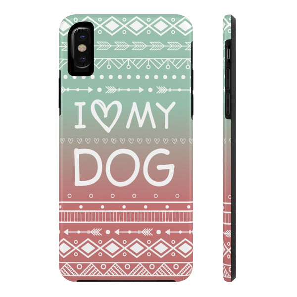 iPhone X I Love My Dog Phone Case with Tough Rugged Protection
