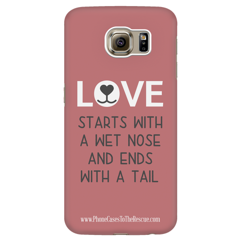 Samsung Galaxy S6 Where Love Starts Phone Case with Ultra Slim Durable Profile