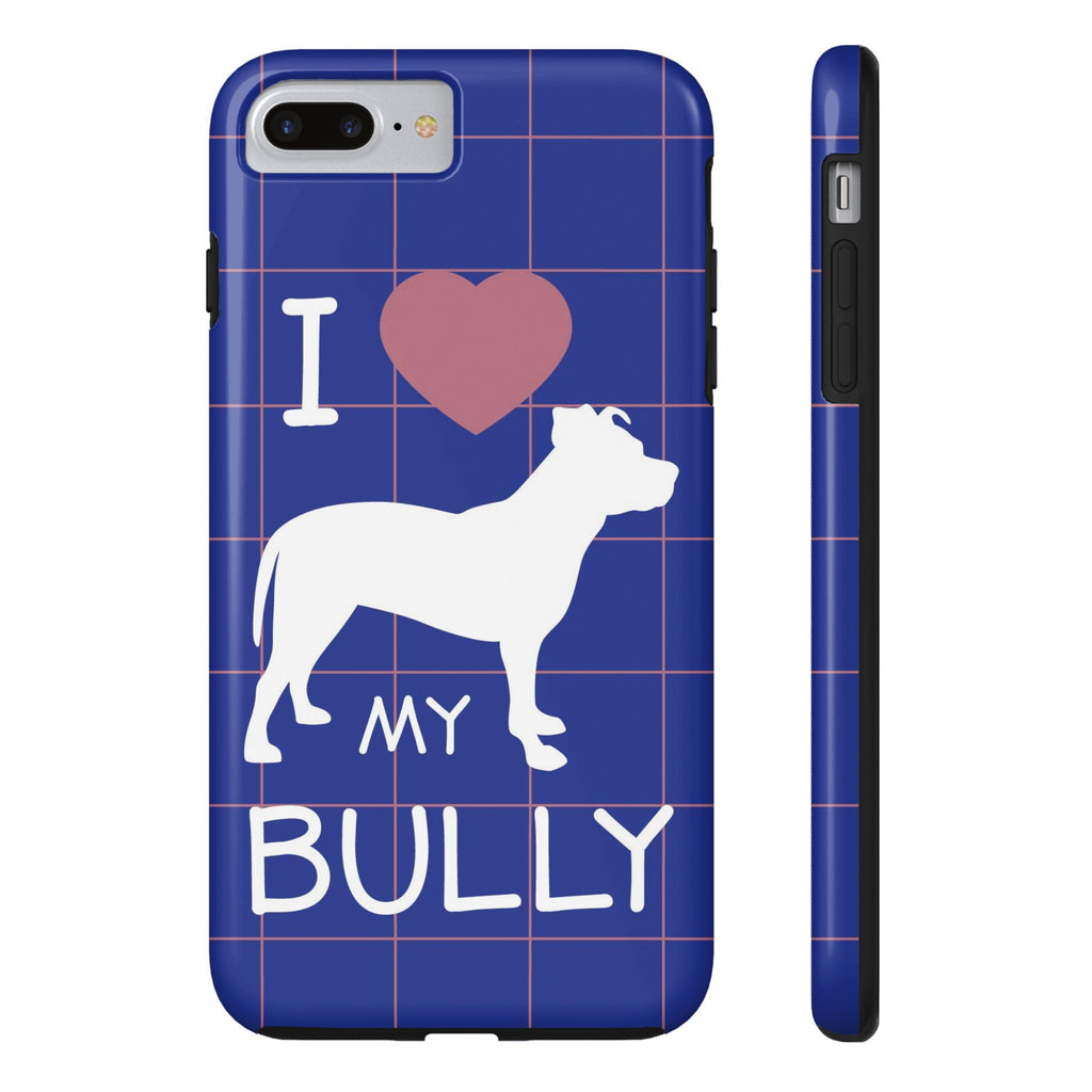 iPhone 7 Plus I Love My Bully Phone Case with Tough Rugged Protection