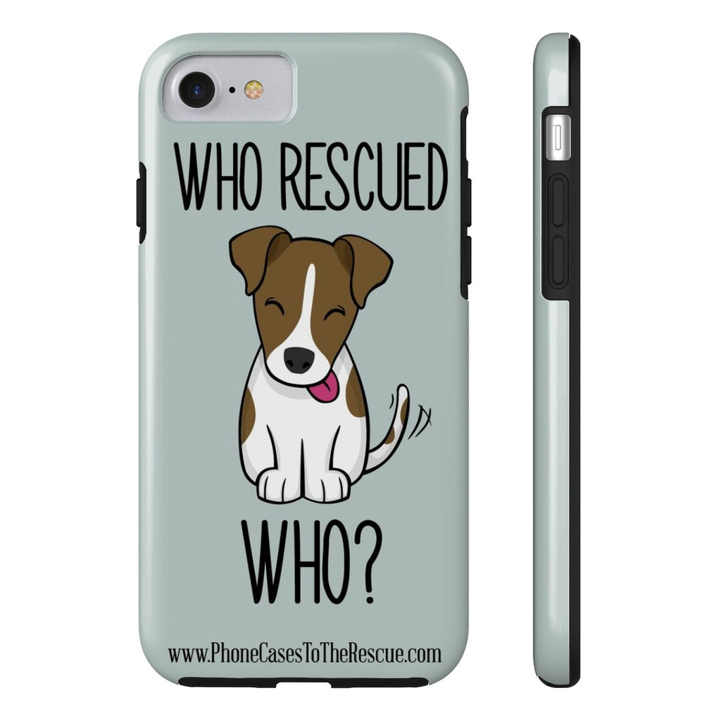 iPhone 7 Who Rescued Who Phone Case with Tough Rugged Protection
