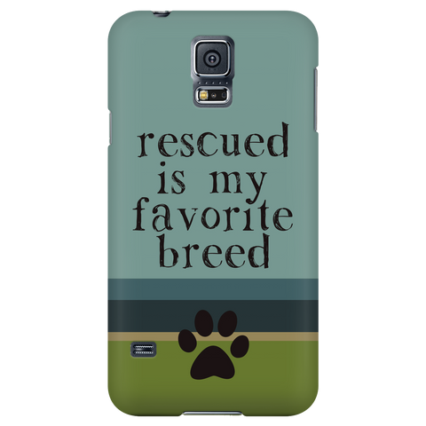 Samsung Galaxy S5 Rescued is my Favorite Breed Phone Case with Ultra Slim Profile