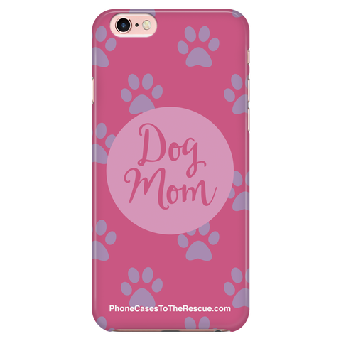 iPhone 6/6s Dog Mom Phone Case with Ultra Slim Durable Profile