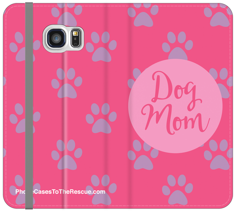 Dog Mom Folio Case - Galaxy S6 Edge