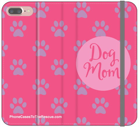 Dog Mom Folio Case - iPhone 7/8 PLUS