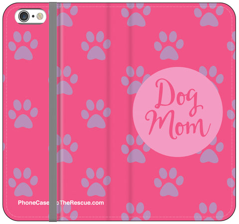 Dog Mom Folio Case - iPhone 6/6S PLUS