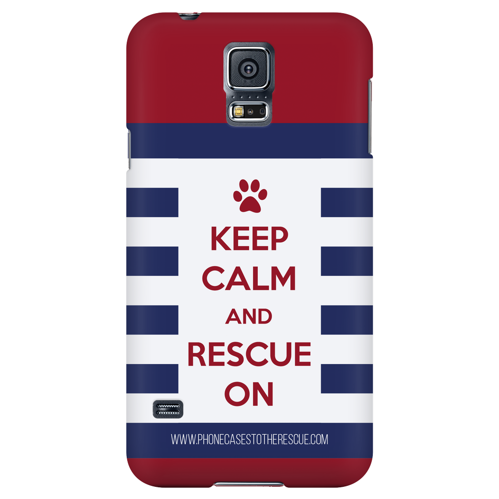 Samsung Galaxy S5 Keep Calm and Rescue On Patriotic Phone Case with Ultra Slim Profile