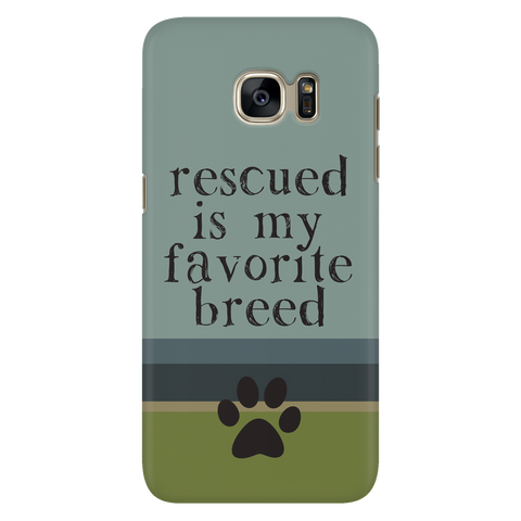 Samsung Galaxy S7 Rescued is my Favorite Breed Phone Case with Ultra Slim Durable Profile