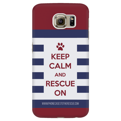 Samsung Galaxy S6 Keep Calm and Rescue On Patriotic Phone Case with Ultra Slim Durable Profile