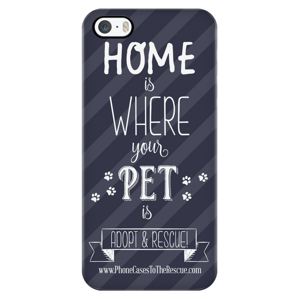 Home Is Where The Pet Is - Grey - Available for Androids & iPhones