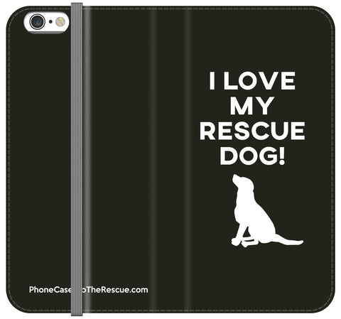 I Love My Rescue Dog Folio Case - Galaxy S7