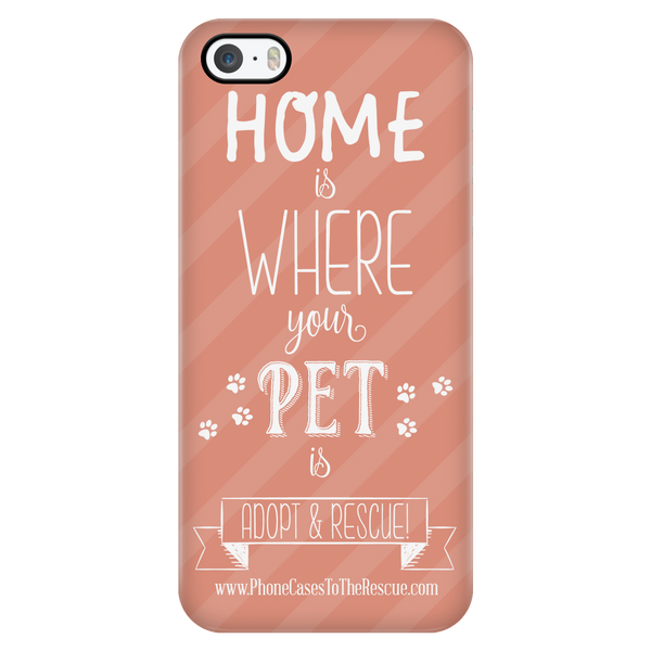 Home Is Where Your Pet Is - Peach - Available for Androids & iPhones