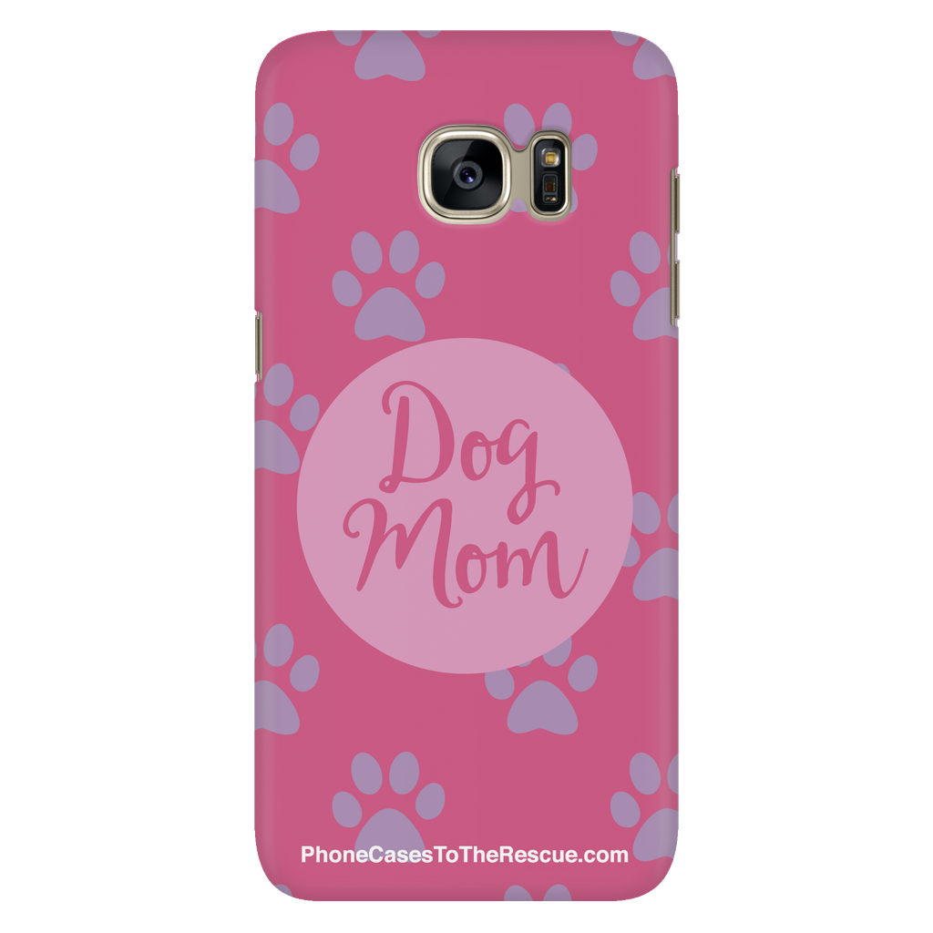 Samsung Galaxy S7 - Dog Mom - Phone Case with Ultra Slim Profile