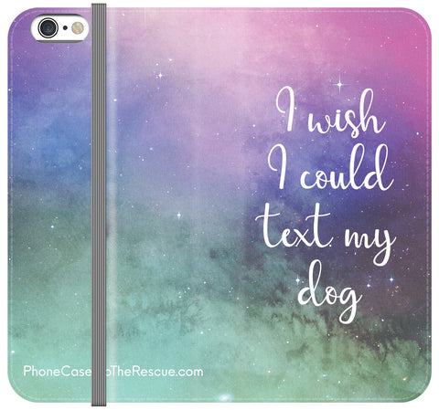 Text My Dog Folio Case - Galaxy S6 Edge