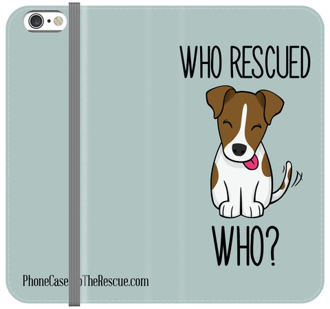 Who Rescued Who Folio Case - iPhone 7 PLUS