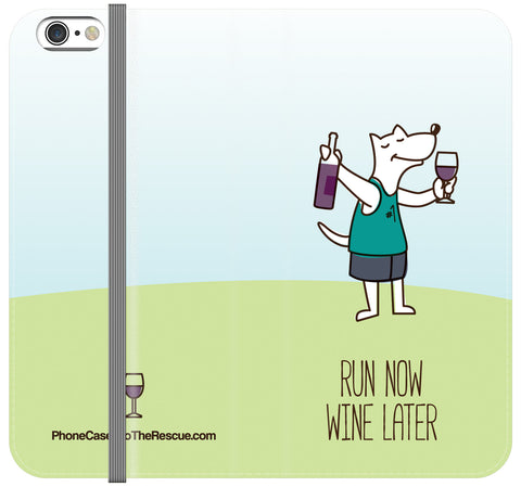 Run Now Wine Later Folio Case - iPhone 6/6S PLUS