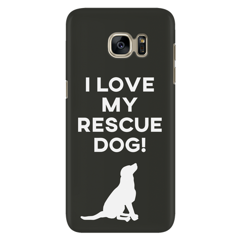 Samsung Galaxy S7 I Love My Rescue Dog Phone Case with Ultra Slim Durable Profile
